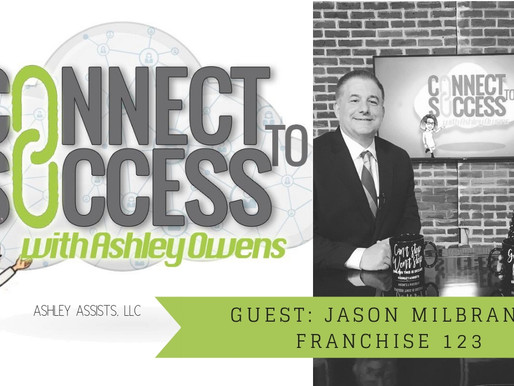 From Air Force Veteran to Franchise Owner, Jason Milbrandt talks Networking.