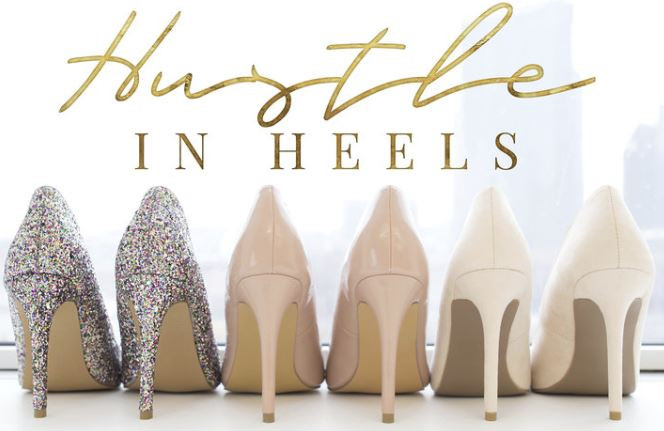 Heels And Hustle Entrepreneur
