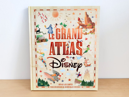 [ LECTURE ] Le Grand Atlas Disney