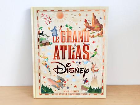 [ LECTURE ] Le Grand Atlas Disney