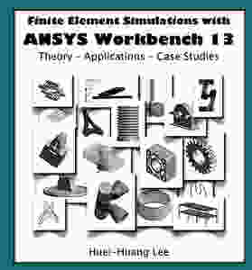 Finite Element Simulations with ANSYS Workbench 13  pdf İNDİR