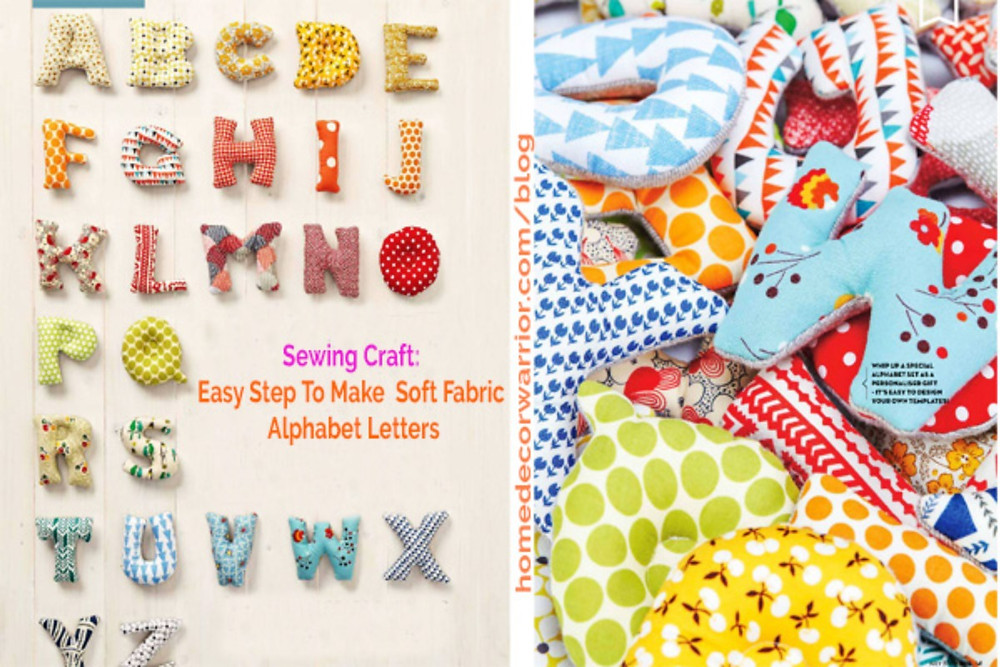 Easy Step To Make  Soft Fabric Alphabet Letters