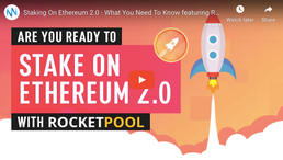 🎬 Nugget's News: Staking On Ethereum 2.0 - What You Need To Know featuring RocketPool