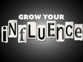 Grow Your Influence - 5 Easy Tips