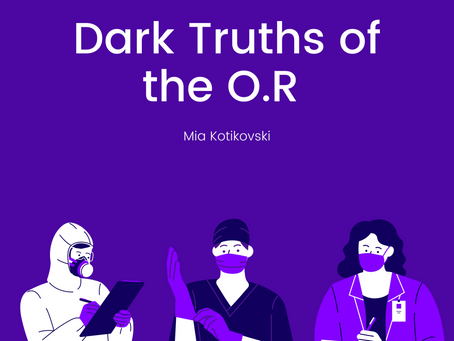 Dark Truths of the O.R – Mia Kotikovski