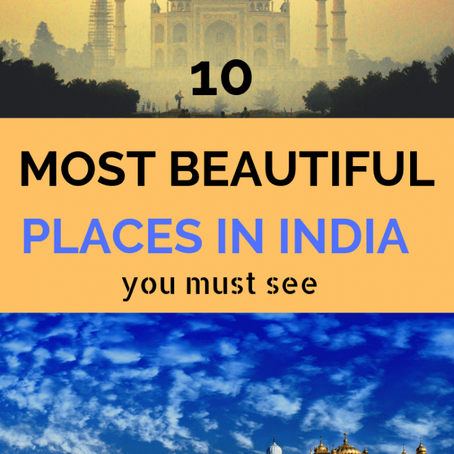10  PLACES  WORTH  VISITING  IN  INDIA