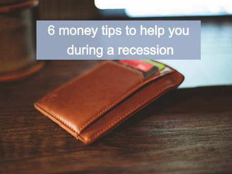 6 tips to help you feel financially comfortable during a recession