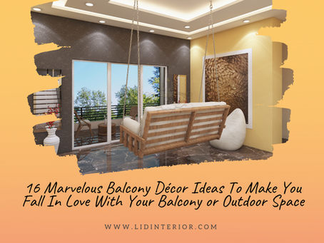 16 Marvelous Balcony Décor Ideas To Make You Fall In Love With Your Balcony or Outdoor Space