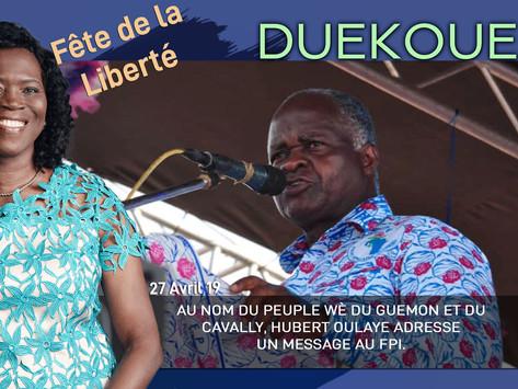 DUEKOUE : AU NOM DU PEUPLE WÈ DU GUEMON ET DU CAVALLY, HUBERT OULAYE ADRESSE UN MESSAGE AU FPI.