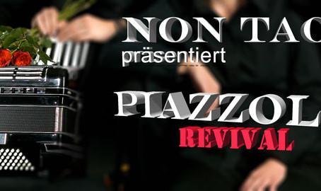 Piazzolla - das REVIVAL