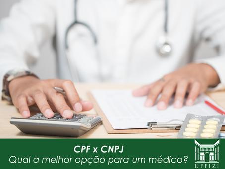 CPF x CNPJ: qual a melhor opção para um médico?