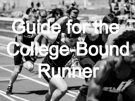 Guide for the College-Bound Runner