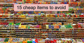 False economy: think twice before going cheap  on these 15 products