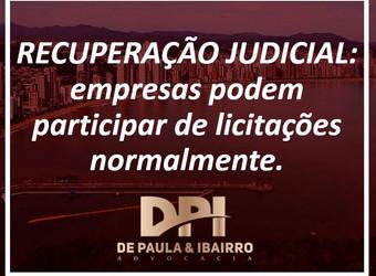 Recuperação Judicial: empresas podem participar de licitações normalmente.