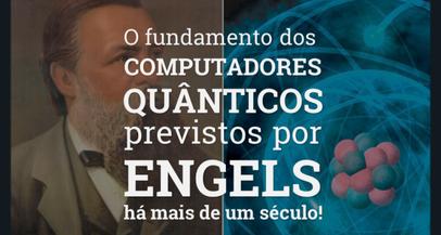 O fundamento dos computadores quânticos previstos por Engels há mais de um século atrás
