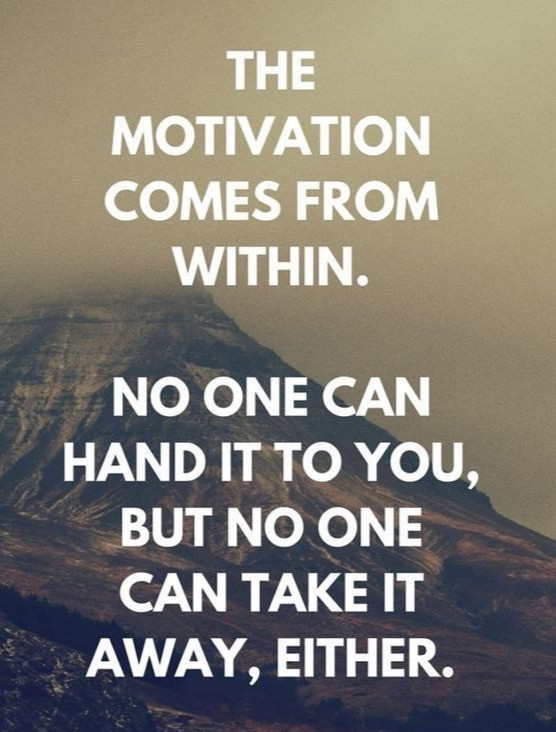 Image result for motivation comes from within