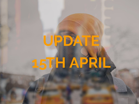 Covid-19: Update from 15th April 2020