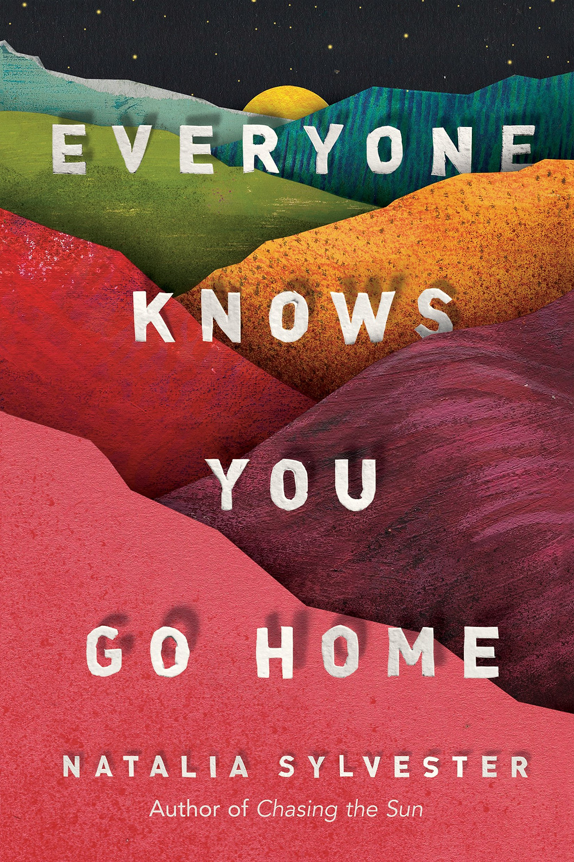 Everyone Knows You Go Home by Natalia Sylvester (2018) : the book slut book reviews