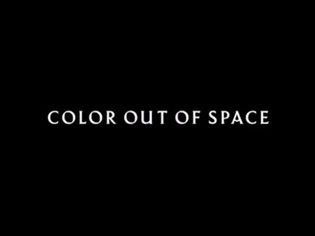 Lovecraft is Risen! The Color Out of Space Review