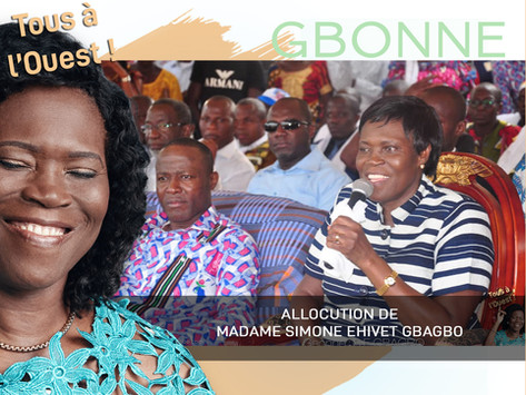 GBONNE : ALLOCUTION DE MADAME SIMONE EHIVET GBAGBO