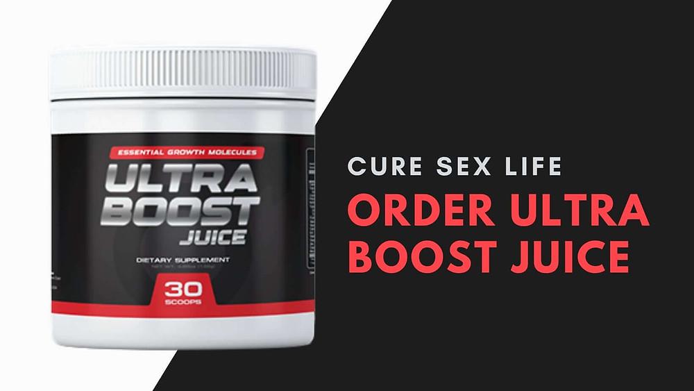 Cure Sex Life Order Ultra Boost Juice | openeyetap