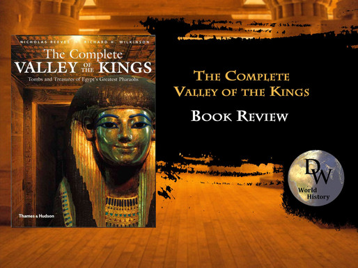 Book Review - The Complete Valley of the Kings - Nicholas Reeves and Richard H. Wilkinson