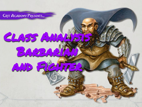 Class Analysis: Barbarian and Fighter