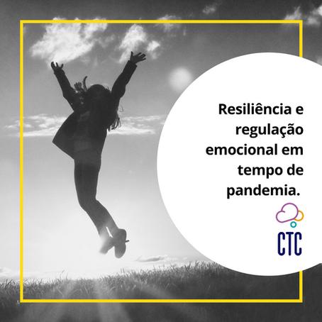 Resiliência e regulação emocional em tempo de pandemia.