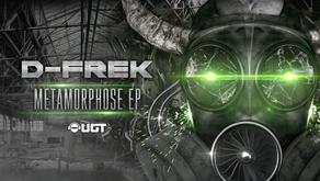 D-Frek / Metamorphose EP [UGT]