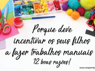 Porque deve incentivar os seus filhos a fazer trabalhos manuais! 12 boas razões!