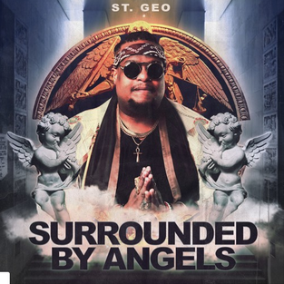 St. Geo - Surrounded By Angels [Song Review]