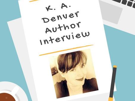 K. A. Denver Q & A