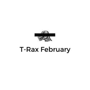 T-Rax // February 2020