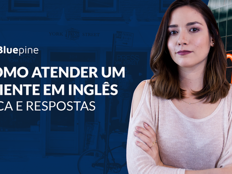 Como atender um cliente em inglês
