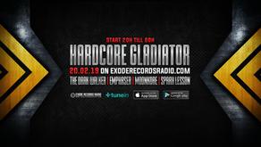 Tonight on Exode Records Radio [Hardcore Gladiator]