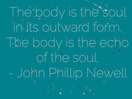 The Body is the Soul in its Outward Form