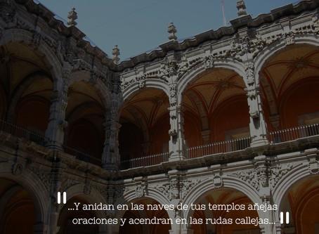 """""""A Santiago de Querétaro, donde yo nací.III"""""""