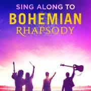 Bohemian Rhapsody Sing along 24/02/19