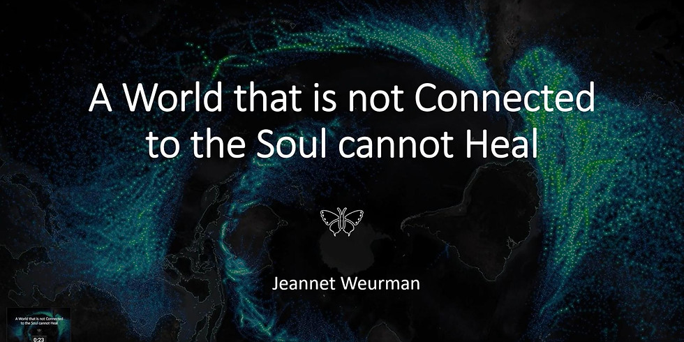 A Soul that is Not Connected to the World cannot Heal