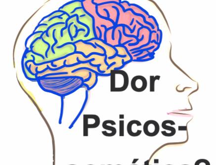 Dor psicossomática?
