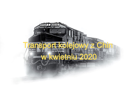 Transport kolejowy z Chin. Ile kosztuje kolej w kwietniu 2020?