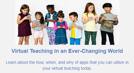 Preparing for Virtual Learning in an Ever-Changing World