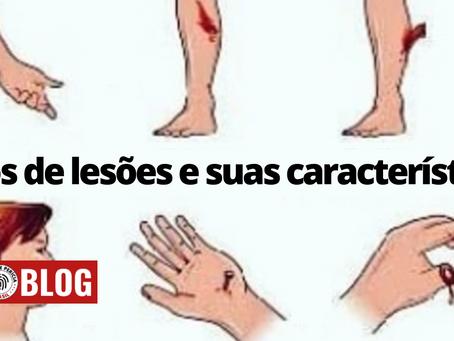 Tipos de lesões e suas características