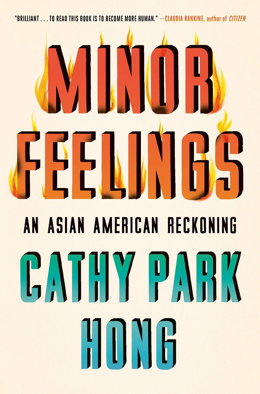 Minor Feelings by Cathy Park Hong : the book slut book reviews thebookslut