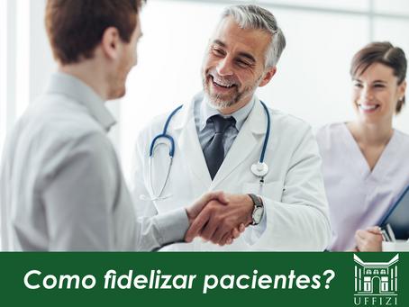 Como fidelizar pacientes?