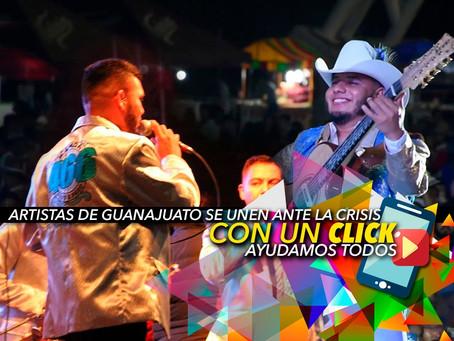 """Ante el COVID-19 Artistas guanajuatenses se unen """"Con un click nos ayudamos TODOS"""""""