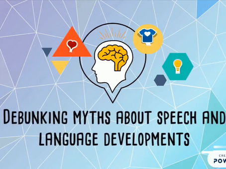 Debunking 5 Myths about Speech and Language Development