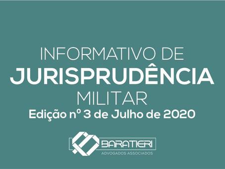 Informativo de Jurisprudência Militar - Edição n° 03 - Julho/2020