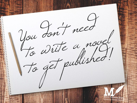 You Don't Need to Write a Novel to Get Published
