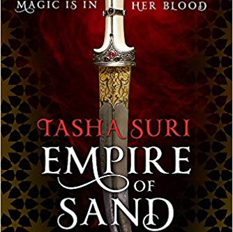 Review: Empire of Sand,Tasha Suri (Orbit Books)